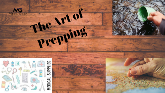 The art of Prepping for any situation| What you should know